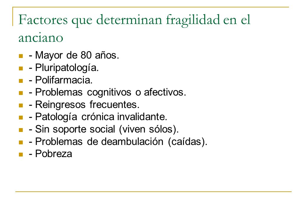Factores que determinan fragilidad en el anciano