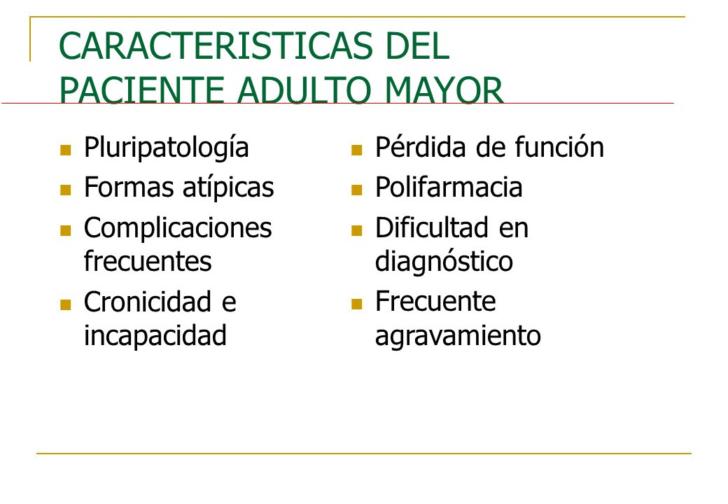 CARACTERISTICAS DEL PACIENTE ADULTO MAYOR