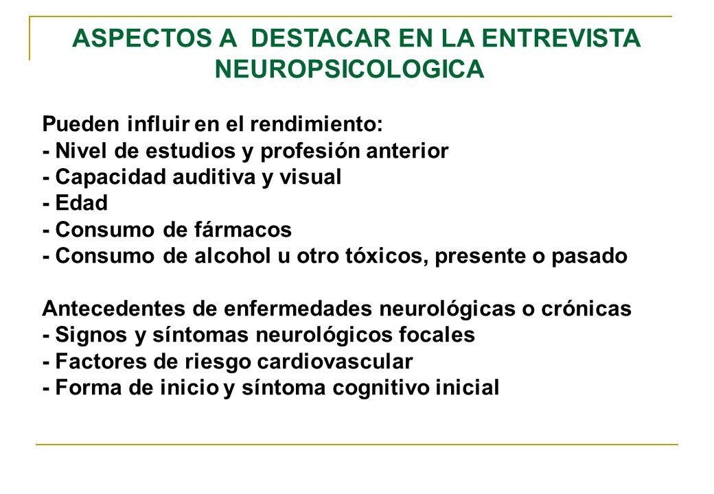 NEUROPSICOLOGICA ASPECTOS A DESTACAR EN LA ENTREVISTA