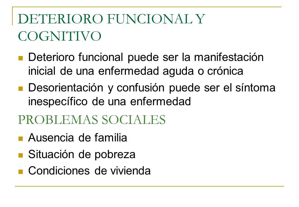 DETERIORO FUNCIONAL Y COGNITIVO