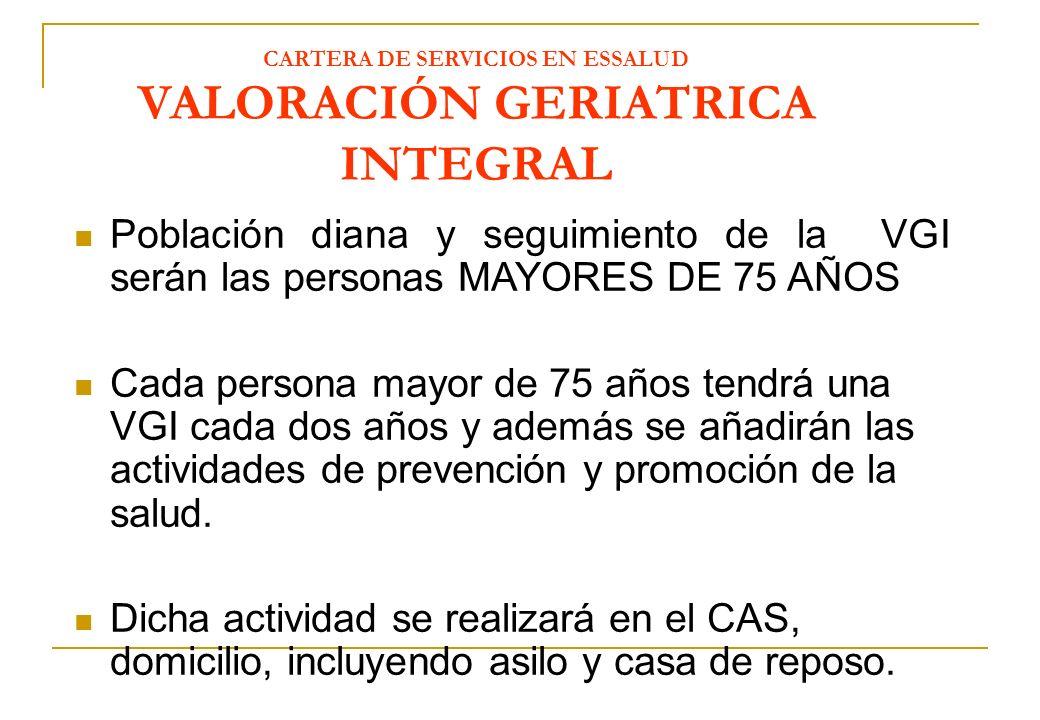 CARTERA DE SERVICIOS EN ESSALUD VALORACIÓN GERIATRICA INTEGRAL