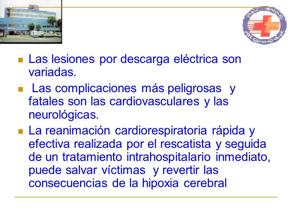 Las lesiones por descarga eléctrica son variadas.