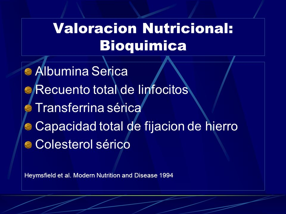 Valoracion Nutricional: Bioquimica