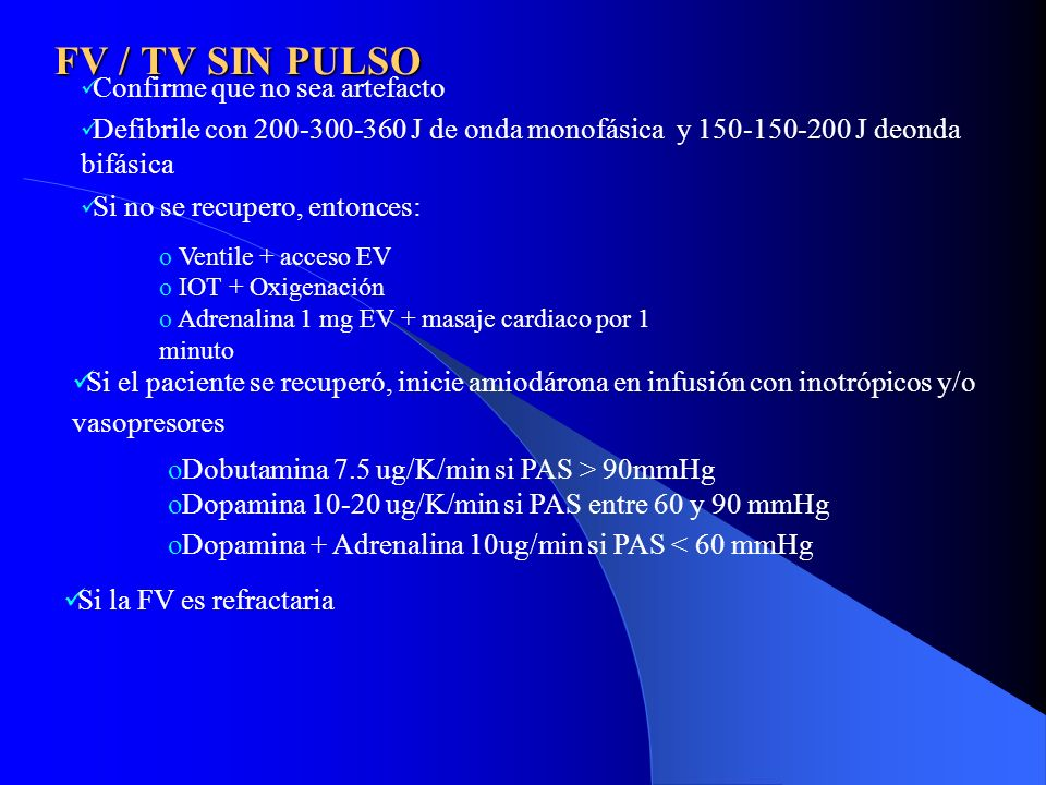 FV / TV SIN PULSO Confirme que no sea artefacto