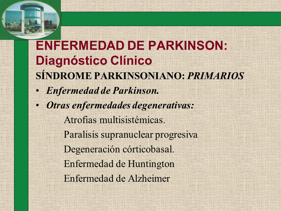 ENFERMEDAD DE PARKINSON: Diagnóstico Clínico