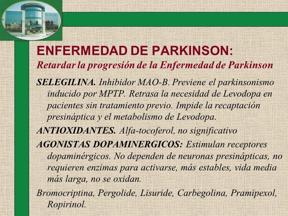 ENFERMEDAD DE PARKINSON: Retardar la progresión de la Enfermedad de Parkinson