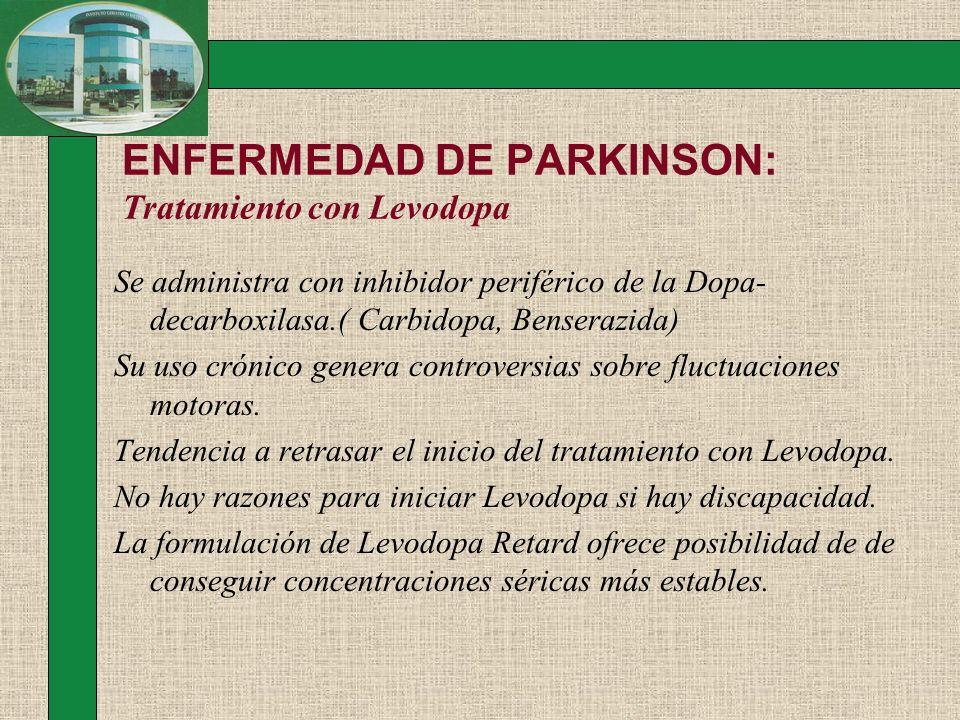 ENFERMEDAD DE PARKINSON: Tratamiento con Levodopa
