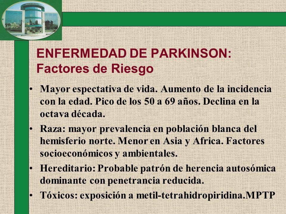 ENFERMEDAD DE PARKINSON: Factores de Riesgo