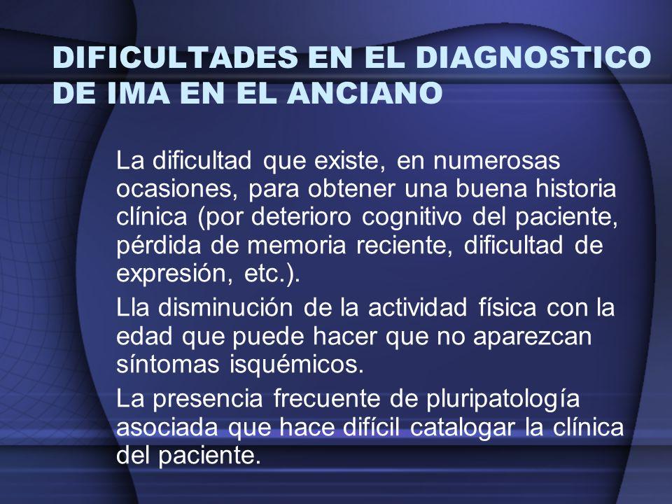 DIFICULTADES EN EL DIAGNOSTICO DE IMA EN EL ANCIANO