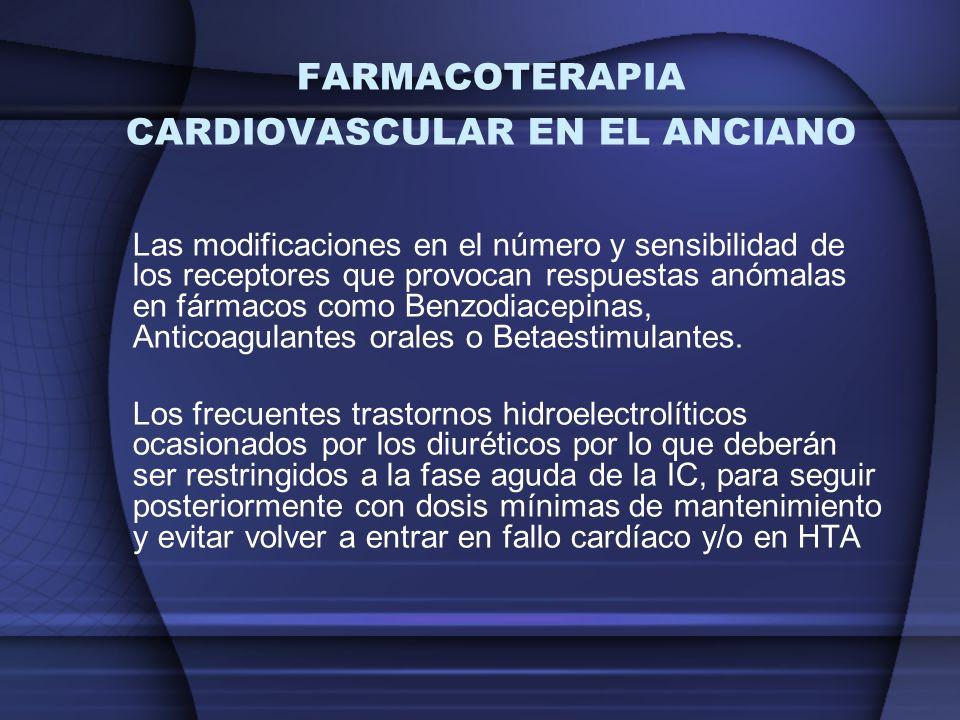 FARMACOTERAPIA CARDIOVASCULAR EN EL ANCIANO