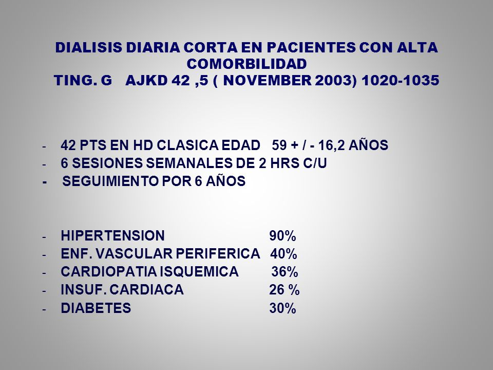 DIALISIS DIARIA CORTA EN PACIENTES CON ALTA COMORBILIDAD TING