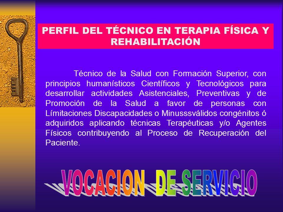 PERFIL DEL TÉCNICO EN TERAPIA FÍSICA Y REHABILITACIÓN