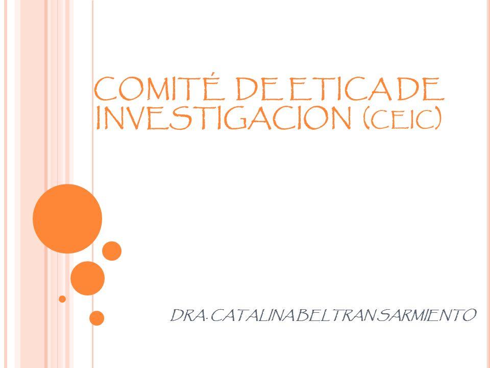 COMITÉ DE ETICA DE INVESTIGACION (ceic)