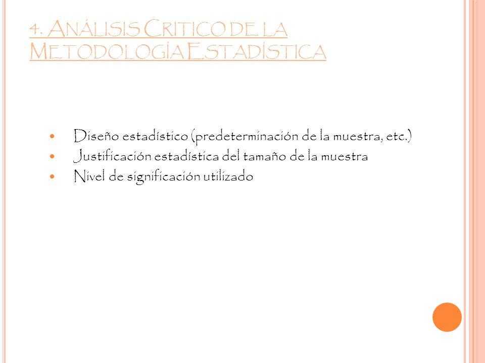 4. Análisis Critico de la Metodología Estadística