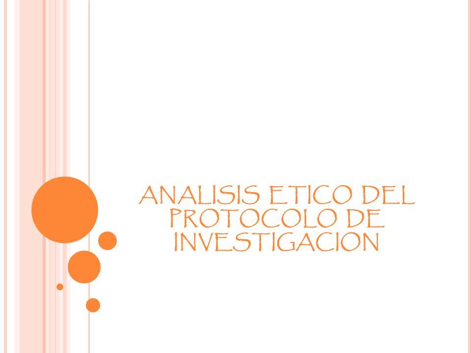 ANALISIS ETICO DEL PROTOCOLO DE INVESTIGACION