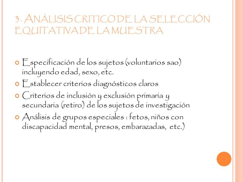 3. Análisis critico de la selección equitativa de la muestra