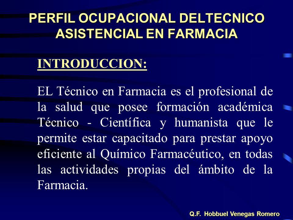 PERFIL OCUPACIONAL DELTECNICO ASISTENCIAL EN FARMACIA