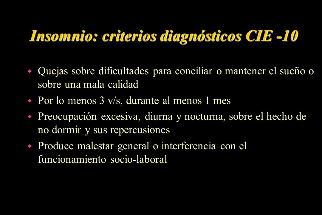 Insomnio: criterios diagnósticos CIE -10