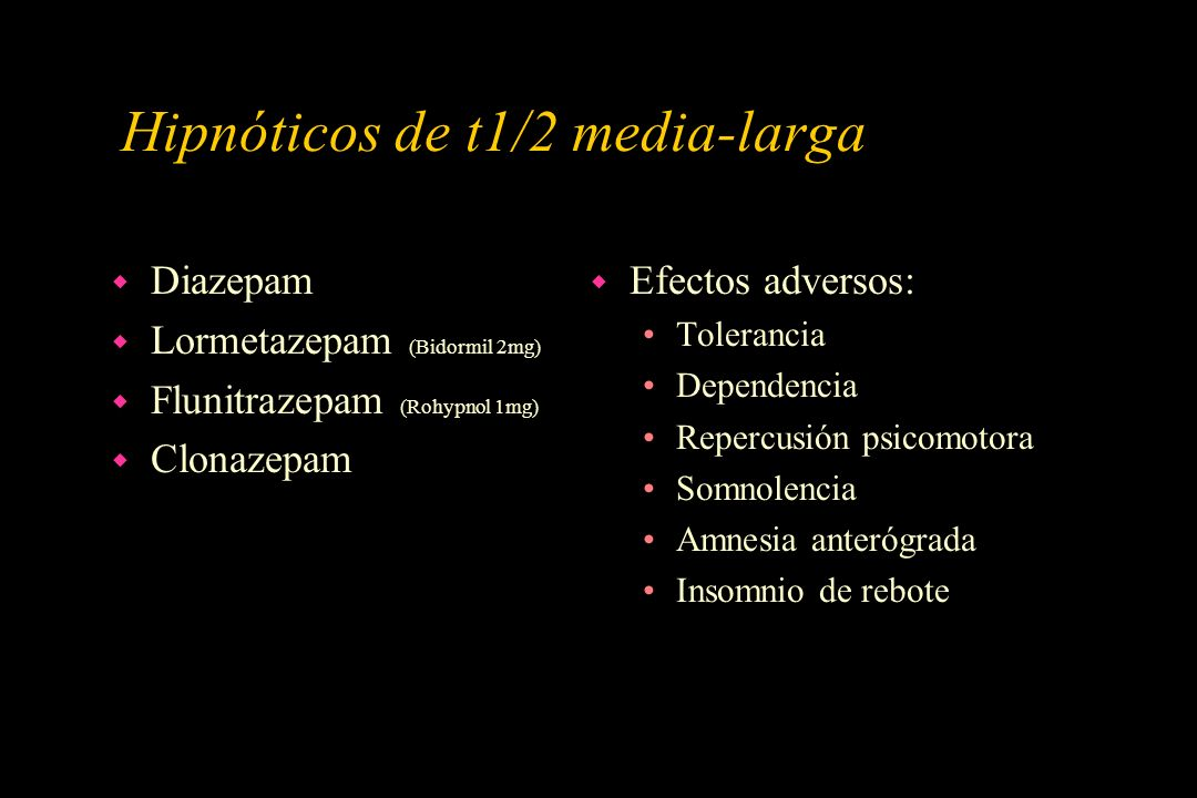 Hipnóticos de t1/2 media-larga