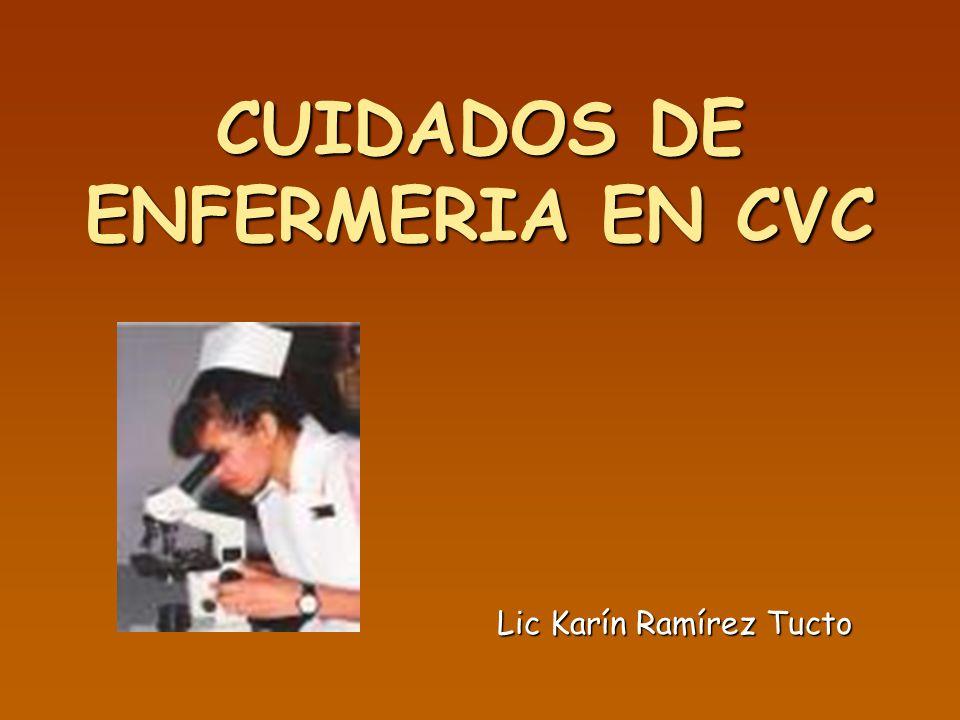 CUIDADOS DE ENFERMERIA EN CVC