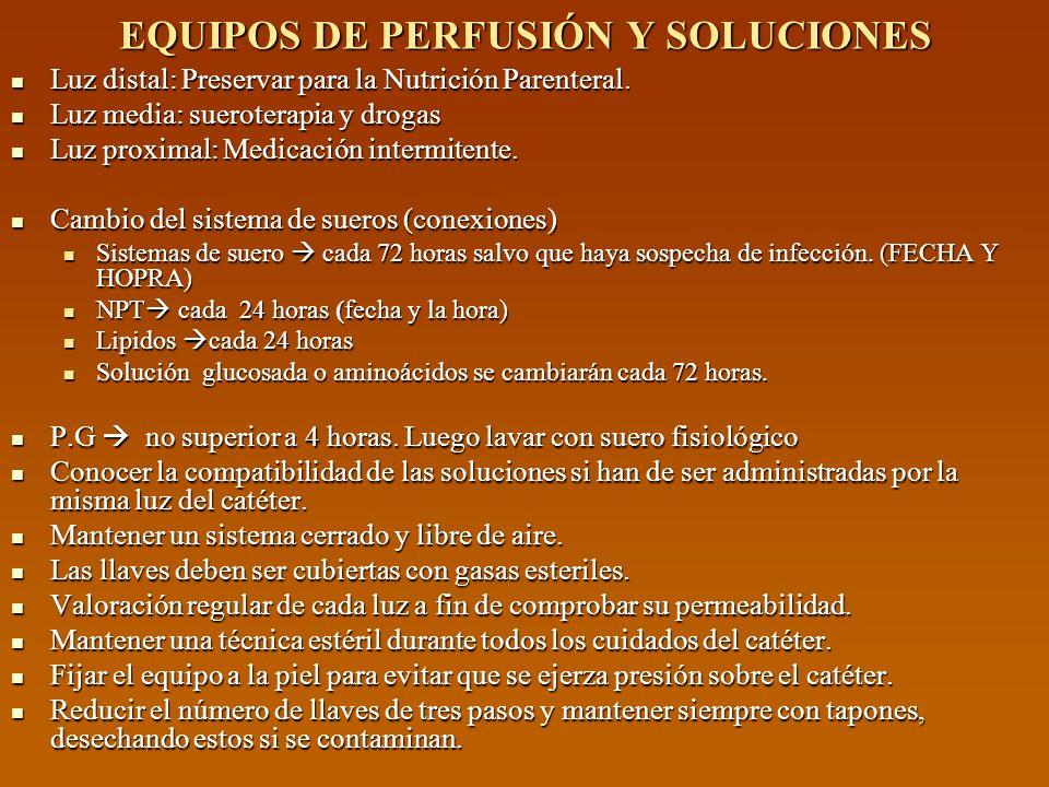 EQUIPOS DE PERFUSIÓN Y SOLUCIONES