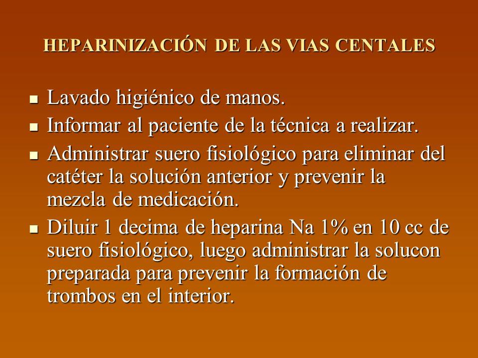 HEPARINIZACIÓN DE LAS VIAS CENTALES
