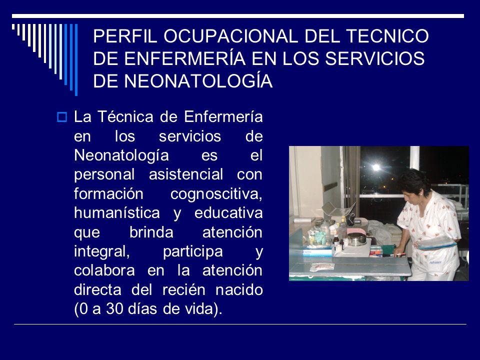 PERFIL OCUPACIONAL DEL TECNICO DE ENFERMERÍA EN LOS SERVICIOS DE NEONATOLOGÍA
