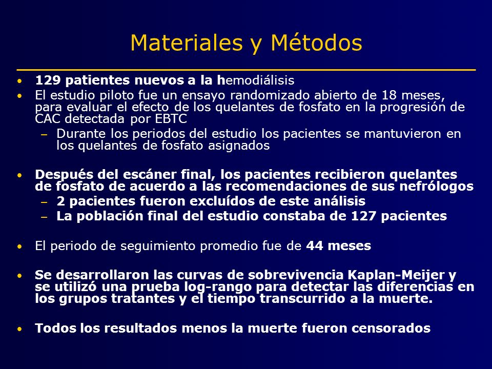 Materiales y Métodos 129 patientes nuevos a la hemodiálisis
