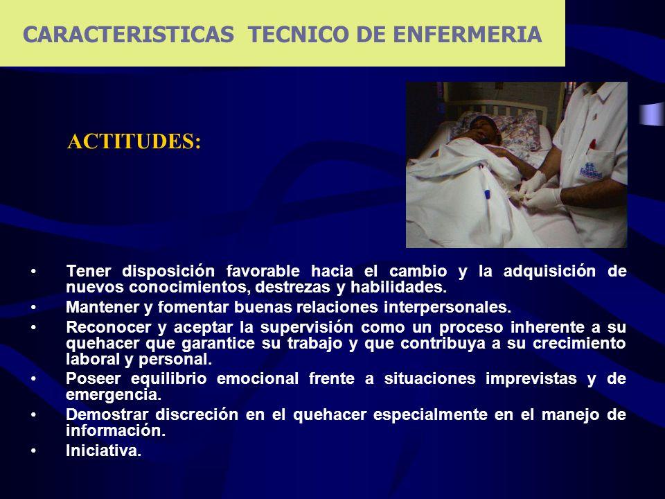 CARACTERISTICAS TECNICO DE ENFERMERIA