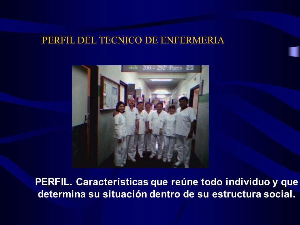 PERFIL DEL TECNICO DE ENFERMERIA