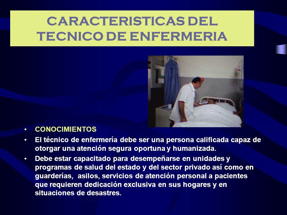 CARACTERISTICAS DEL TECNICO DE ENFERMERIA