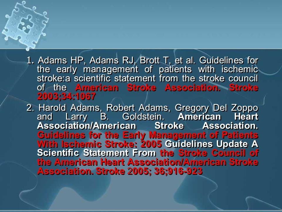 1. Adams HP, Adams RJ, Brott T, et al