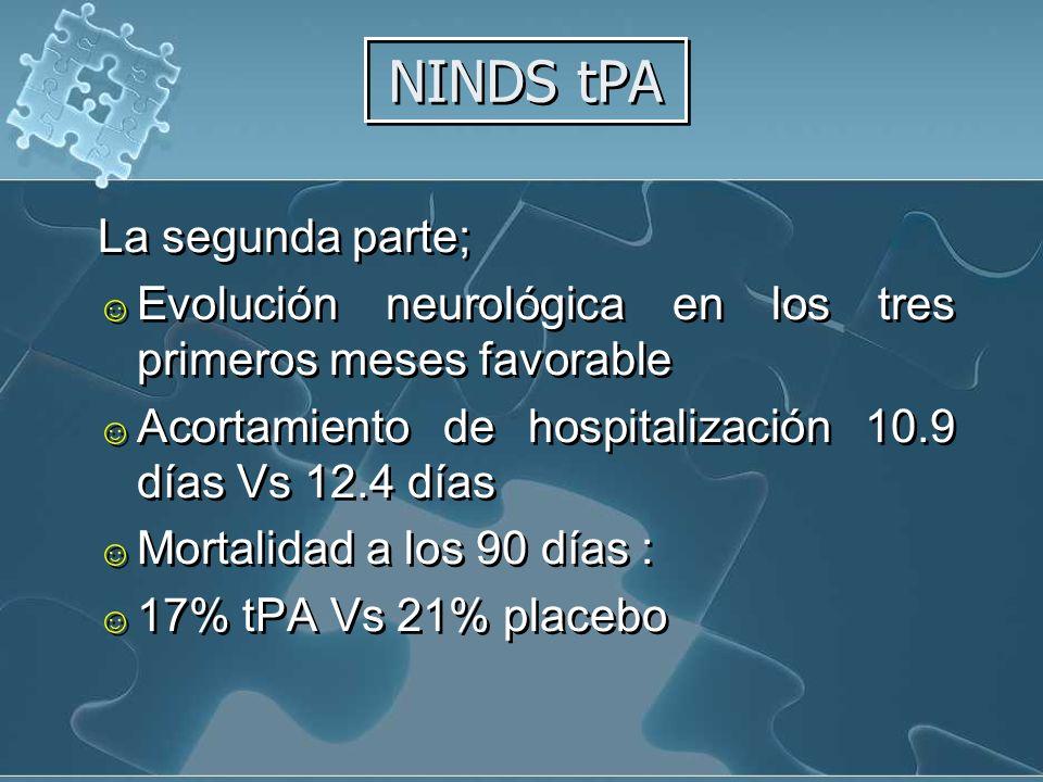 NINDS tPA La segunda parte;