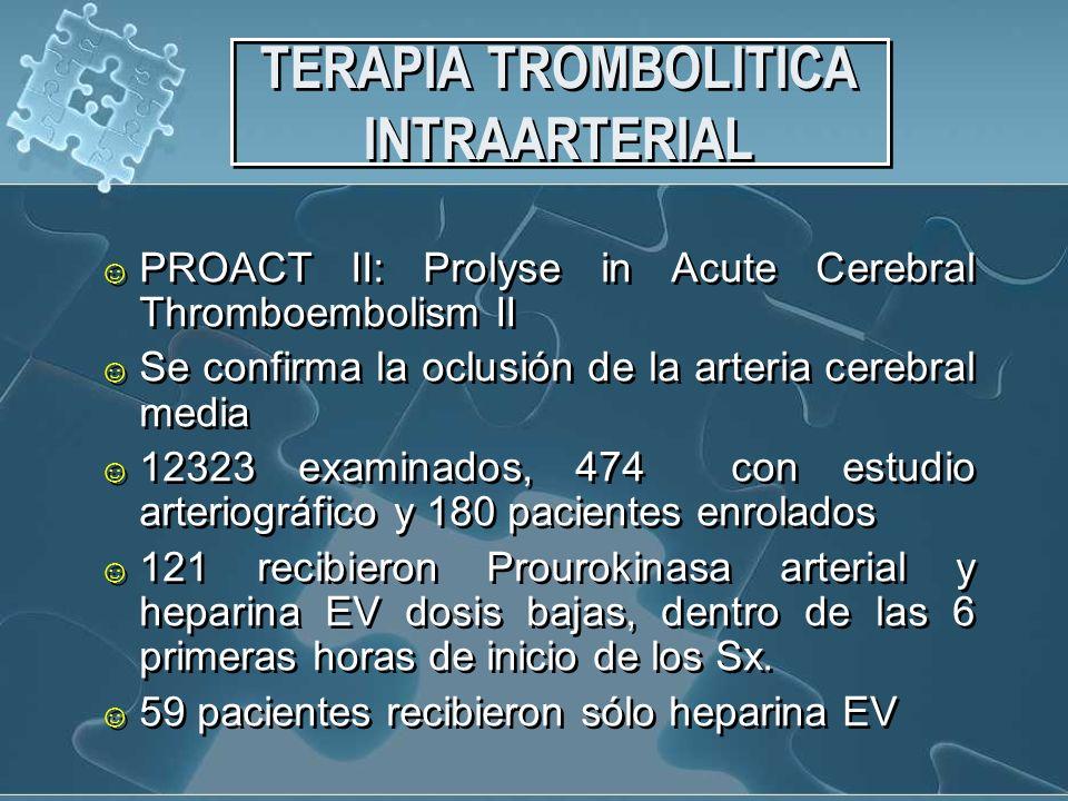TERAPIA TROMBOLITICA INTRAARTERIAL