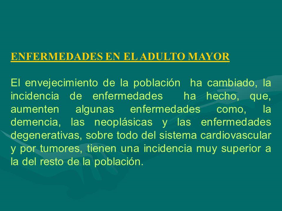 ENFERMEDADES EN EL ADULTO MAYOR