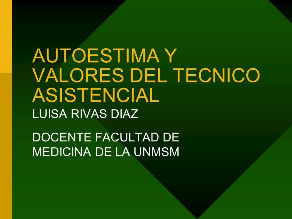 AUTOESTIMA Y VALORES DEL TECNICO ASISTENCIAL