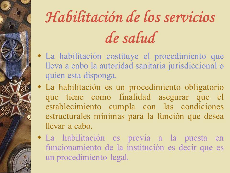 Habilitación de los servicios de salud