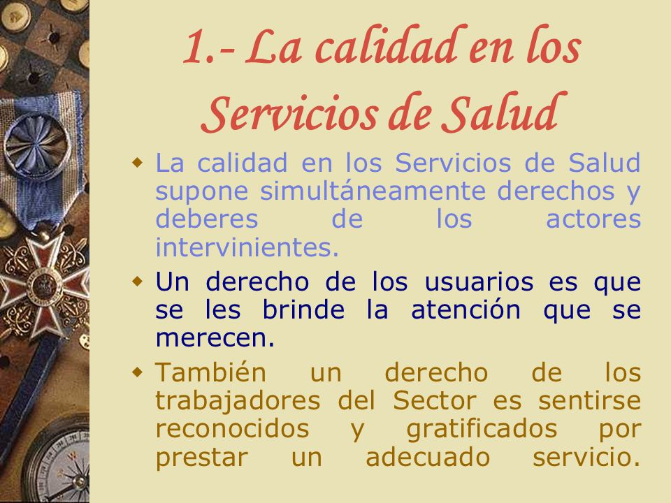 1.- La calidad en los Servicios de Salud