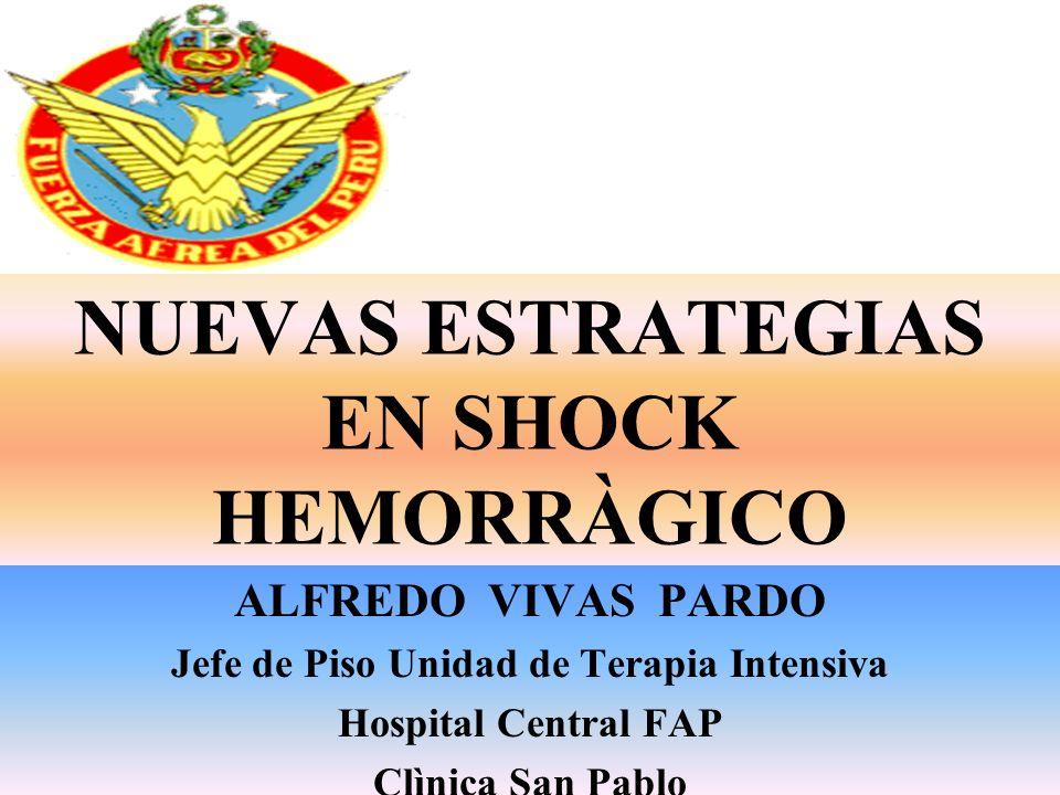 NUEVAS ESTRATEGIAS EN SHOCK HEMORRÀGICO