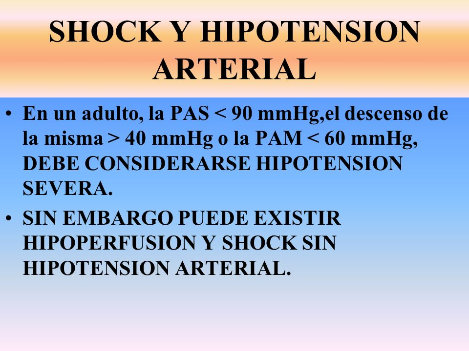 SHOCK Y HIPOTENSION ARTERIAL
