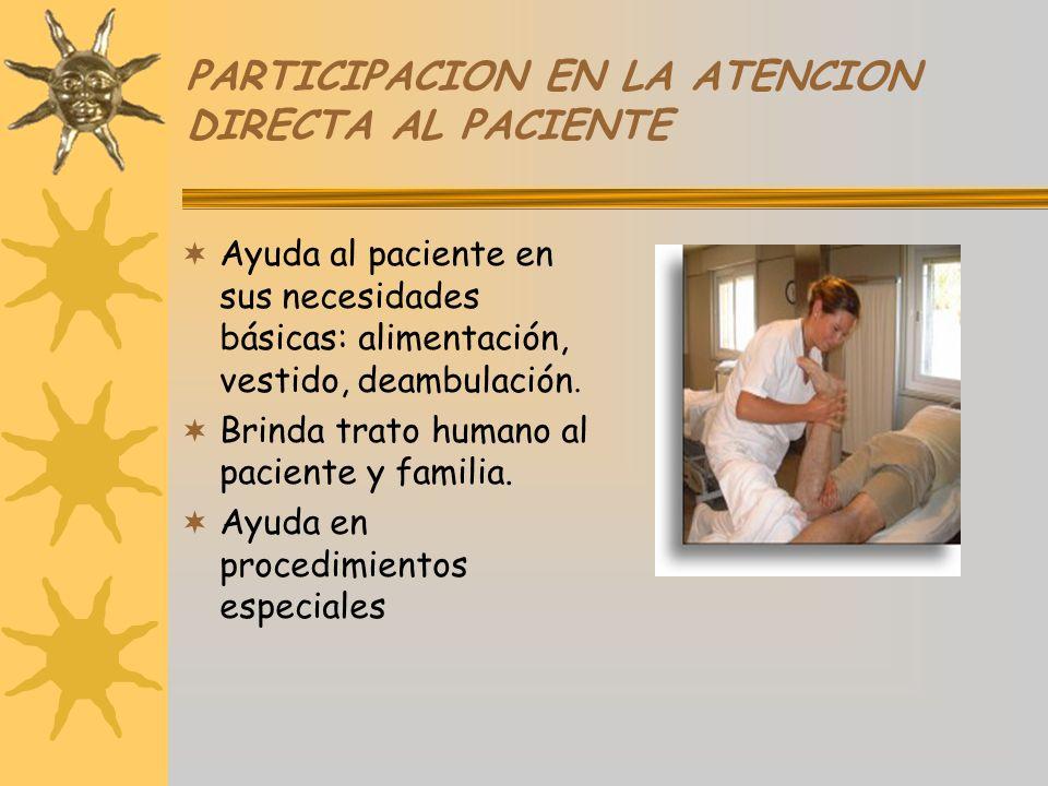 PARTICIPACION EN LA ATENCION DIRECTA AL PACIENTE