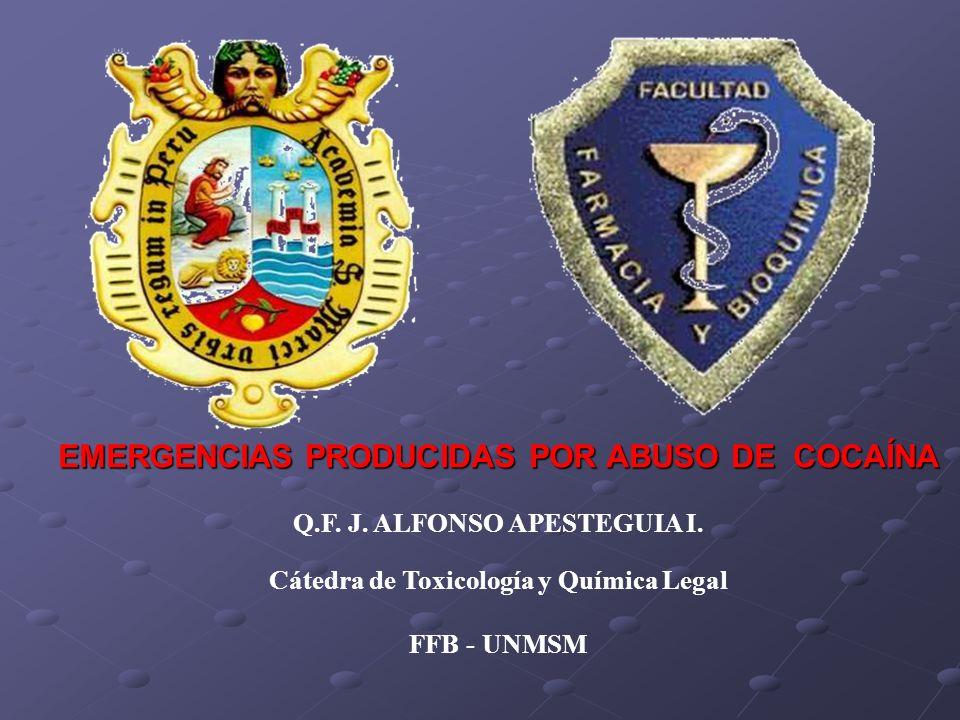 Q.F. J. ALFONSO APESTEGUIA I. Cátedra de Toxicología y Química Legal