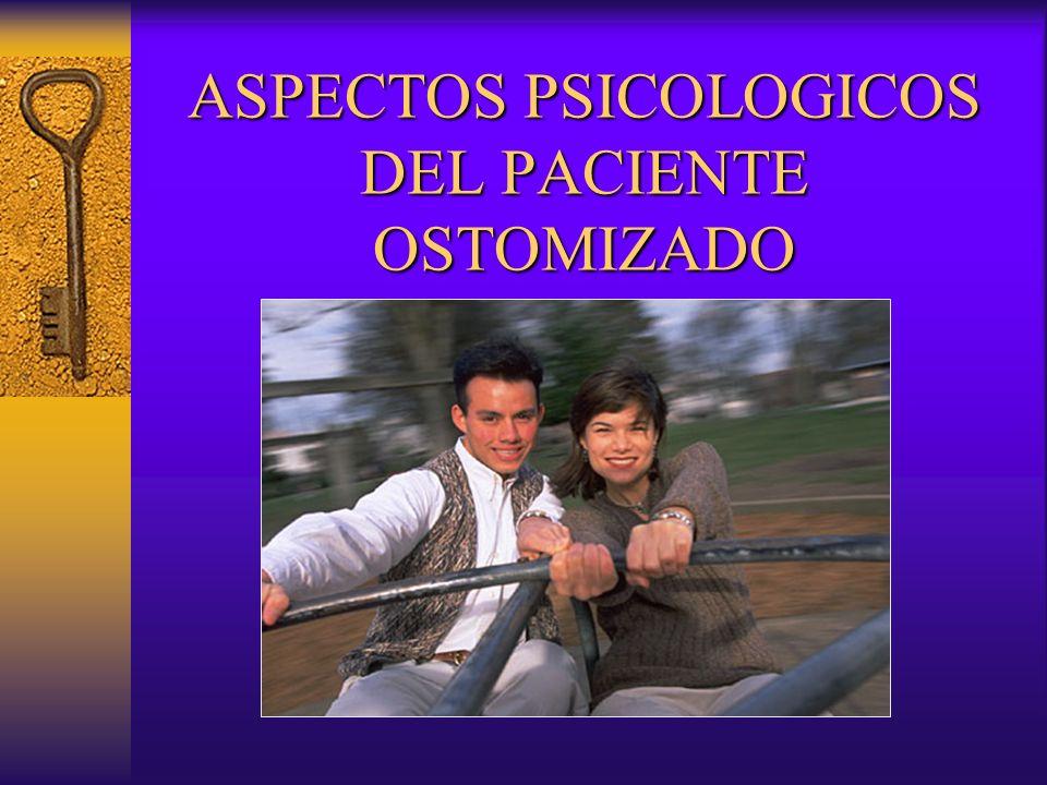 ASPECTOS PSICOLOGICOS DEL PACIENTE OSTOMIZADO