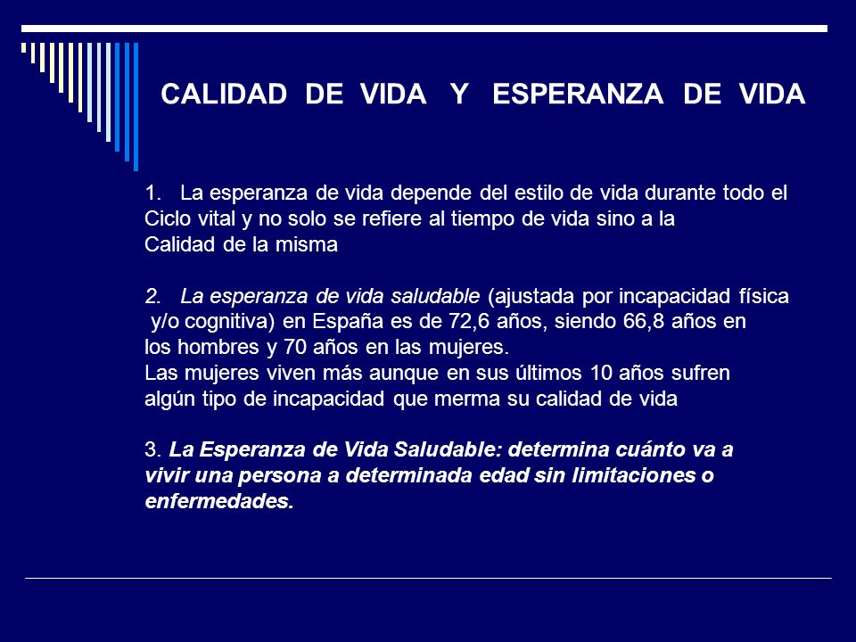 CALIDAD DE VIDA Y ESPERANZA DE VIDA