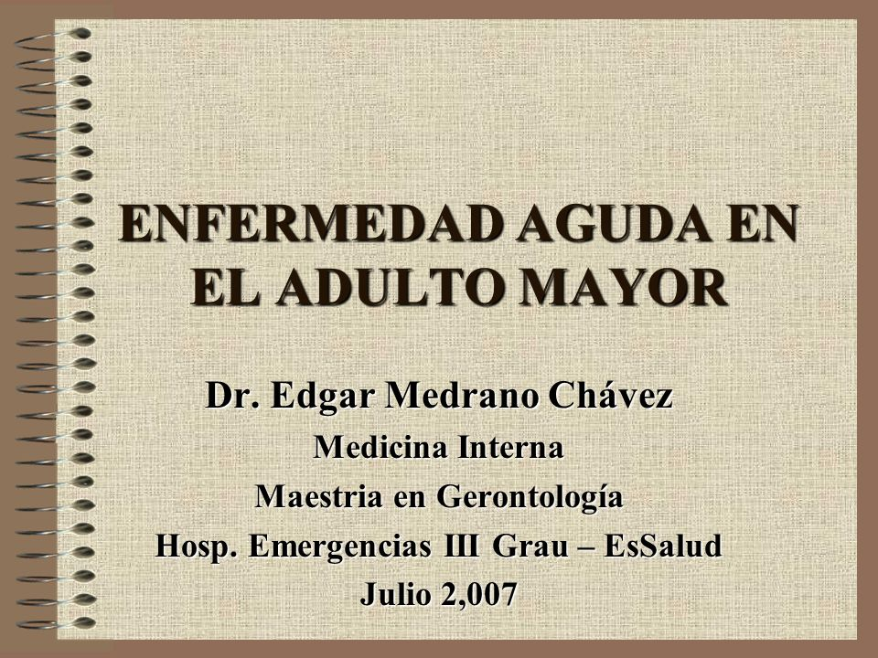 ENFERMEDAD AGUDA EN EL ADULTO MAYOR