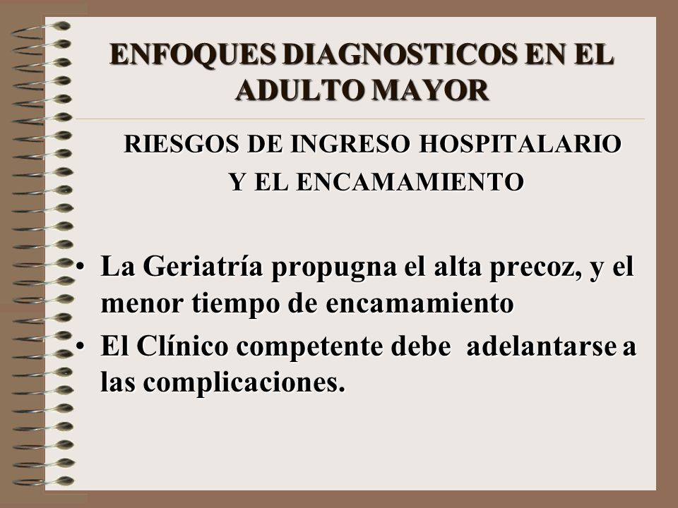 ENFOQUES DIAGNOSTICOS EN EL ADULTO MAYOR