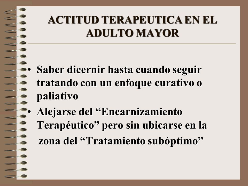 ACTITUD TERAPEUTICA EN EL ADULTO MAYOR