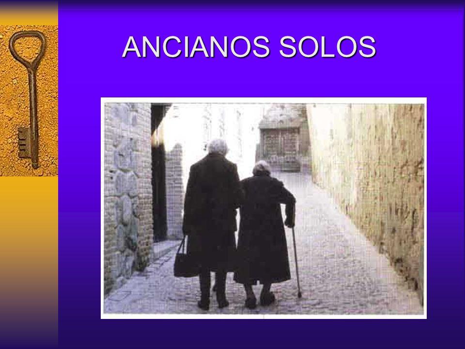 ANCIANOS SOLOS