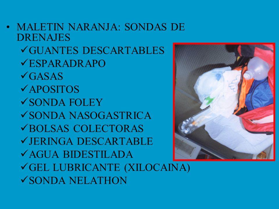MALETIN NARANJA: SONDAS DE DRENAJES