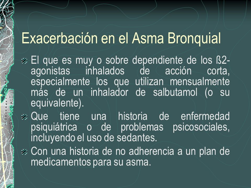Exacerbación en el Asma Bronquial